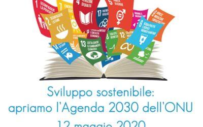 Sviluppo Sostenibile: Apriamo l'Agenda 2030 dell'ONU